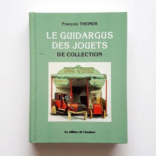 LE GUIDARGUS DES JOUETS