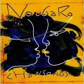 """Claude NOUGARO (Interprète) CD Album """"Chansongs"""" - Paru en octobre 1993"""