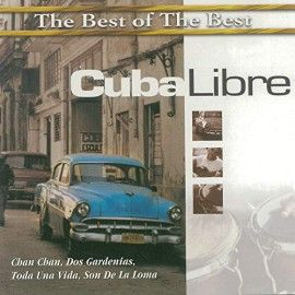 "CUBA LIBRE CD ""The Best of The Best"""