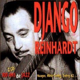 """Django Reinhardt - 2 CD """"cent ans de Jazz"""""""