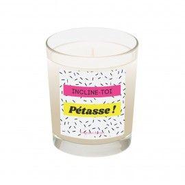 """Bougie """"Incline-toi pétasse"""" - Parfum Dattes et Oud"""