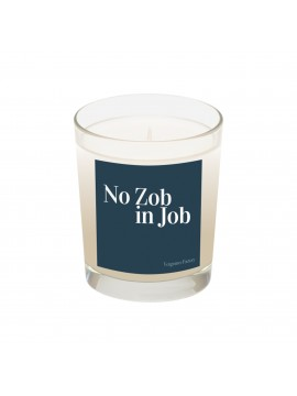 "Bougie ""No Zob in Job"" - Parfum Feu de bois & Cuir"